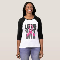 LOVE FIGTH WIN Breast Survivor Cancer T-Shirt