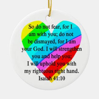 LOVE FILLED ISAIAH 41:10 DESIGN CERAMIC ORNAMENT