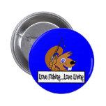 Love Fishing Love Living Button
