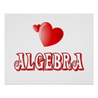 Love for Algebra - Starting at $11.80 Poster