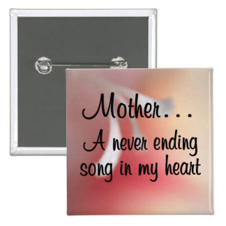 Love for My Mother: A Neverending Song in my Heart Button