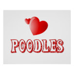 Love for Poodles Print