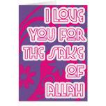 love for sake of Allah Greeting Cards
