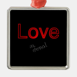 Love forever metal ornament