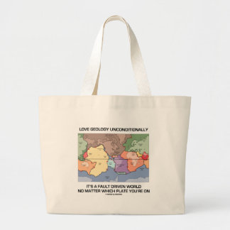 Love Geology Unconditionally Fault Driven World Large Tote Bag