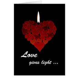 Love Gives Light ... Valentine's Day, Heart, Flame Card