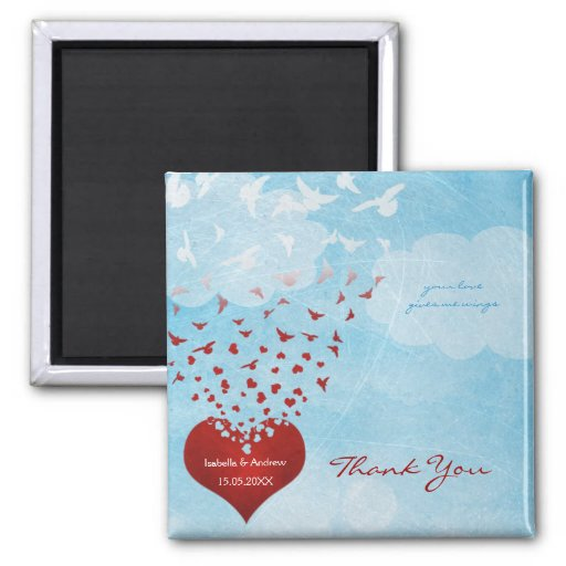 Love Gives Me Wings to Fly Wedding Thank You Refrigerator Magnet