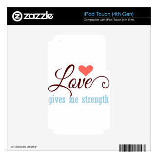 Love Gives Strength Decal For iPod Touch 4G