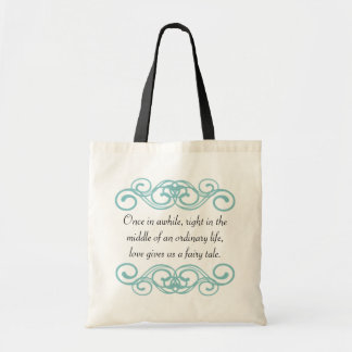 Love gives us a fairytale quote budget tote bag