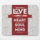 Love God Mousepad - Matthew 22:37 Bible Verse