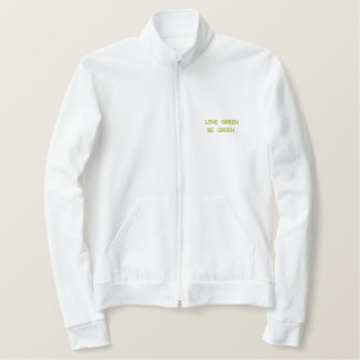 LOVE GREEN, BE GREEN EMBROIDERED JACKET