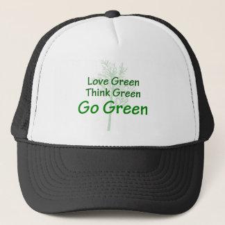 Love Green Think Green Go Green Trucker Hat