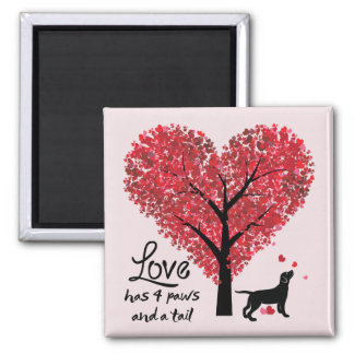 Love has 4 Paws and a Tail Dog Lover Valentine Magnet