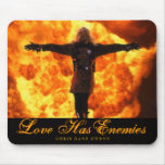 Love Has Enemies - Mouse Pad