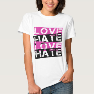 LOVE HATE LOVE HATE TEE SHIRT