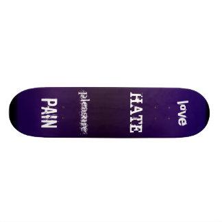 love, HATE, pleasure, PAIN Skateboard Deck