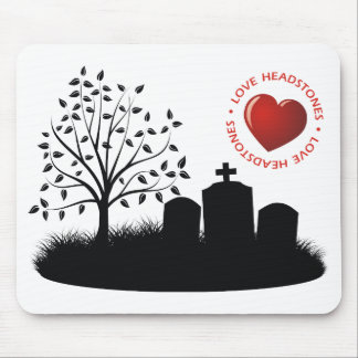 Love Headstones Mouse Pad