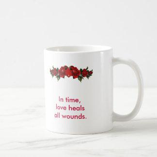 """Love Heals All Wounds"" Coffee Mug"