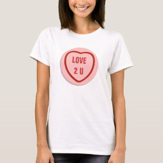 Love Hearts candy/sweet blank for your message T-Shirt