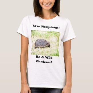 Love Hedgehogs T-Shirt