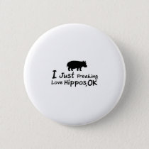 Love Hippos Funny Hippopotamus Loverss Fiona Baby Pinback Button