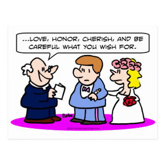 love honor obey careful what wish for wedding post cards