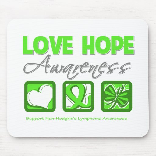 Love Hope Awareness Non-Hodgkin's Lymphoma Mouse Pad
