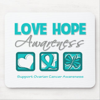 Love Hope Awareness Ovarian Cancer Mouse Pad