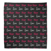 Love & Hope Bandana