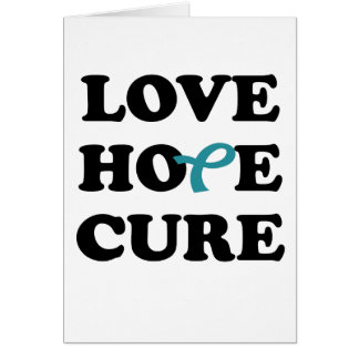 Love Hope Cure Teal Ovarian Cancer card