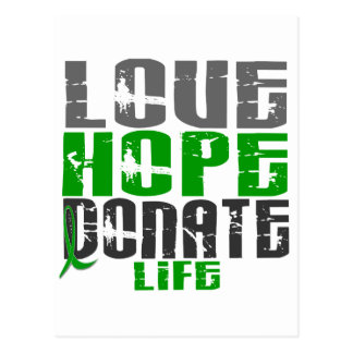 LOVE HOPE DONATE LIFE T-Shirts, Gifts, & Apparel Postcard