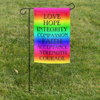 Love, Hope, Integrity Inspirational Positive Garden Flag