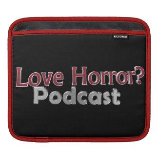 Love Horror? Podcast iPad Sleeve