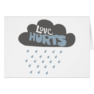 Love Hurts Cloud Card