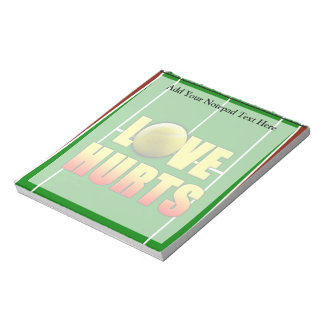 Love Hurts, Funny Tennis Notepad