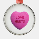Love Hurts Pink Candy Heart Ornament