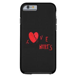 Love hurts tough iPhone 6 case