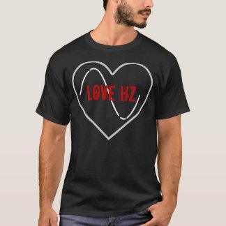 Love Hz. (Dark Apparel) T-Shirt