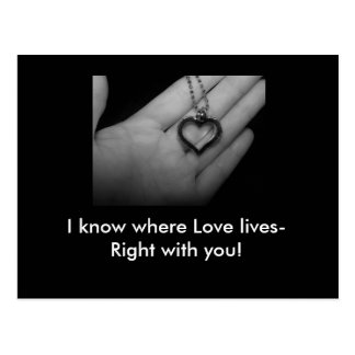 love, I know where Love lives-Right with you! card