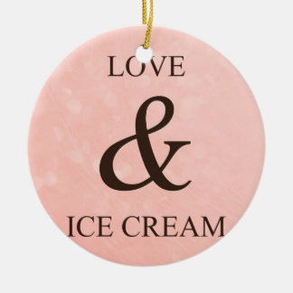 Love & ice cream ceramic ornament