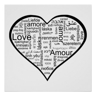 Love in many languages Heart Poster