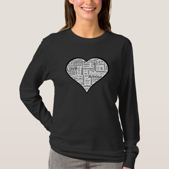 Love in many languages Heart T-Shirt