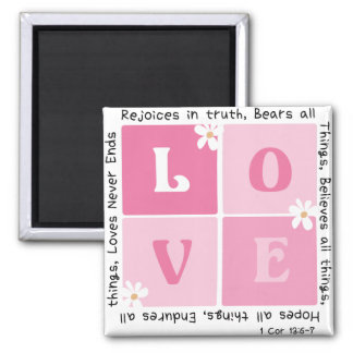 Love Is... 1 Cor 13:6-7 2 Inch Square Magnet