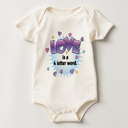 Love is a 4 Letter Word Baby Bodysuit