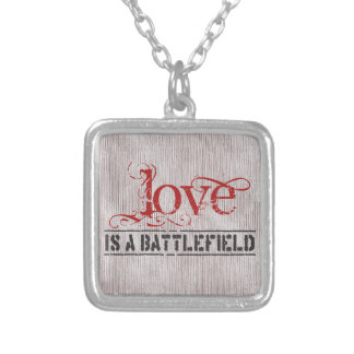 LOVE IS A BATTLEFIELD SILVER PLATED NECKLACE