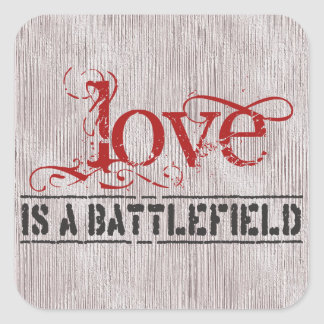 LOVE IS A BATTLEFIELD SQUARE STICKER