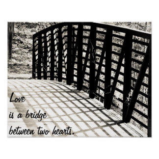 Love is a bridge between two hearts poster