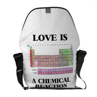 Love Is A Chemical Reaction (Periodic Table) Messenger Bag