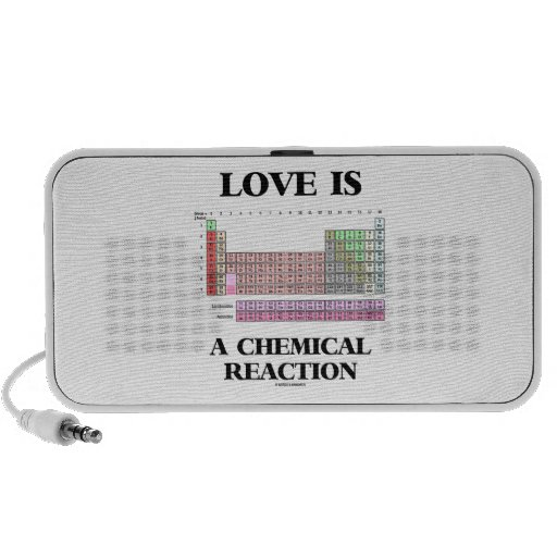 Love Is A Chemical Reaction (Periodic Table) Portable Speakers