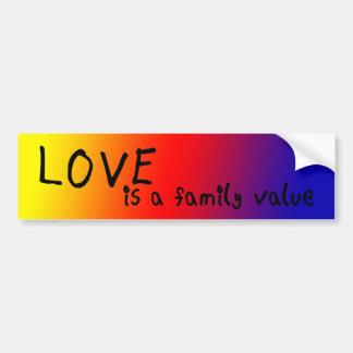 Love is a Family Value Car Bumper Sticker